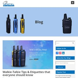 Walkie-Talkie Tips & Etiquettes that everyone should know