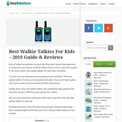 Best Walkie Talkies For Kids – 2019 Guide & Reviews