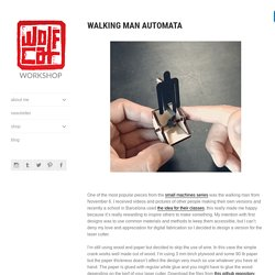 walking man automata - wolfCat workshop