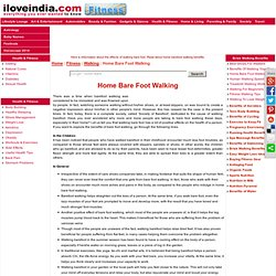 Home Bare Foot Walking - Effects Of Walking Bare Foot - Barefoot Walking Benefits