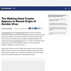 The Walking Dead Creator Appears to Reveal Origin of Zombie Virus