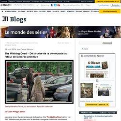 The Walking Dead – De la crise de la démocratie au retour de la horde primitive