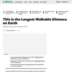 Walking Distance - Longest Trail in the World
