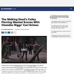 The Walking Dead's Cailey Fleming Wanted Scenes With Chandler Riggs' Carl Grimes