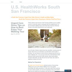 Urgent Care Gives Tips on How to Best Enjoy Your Walking Tour