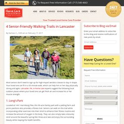 4 Walking Trails in Lancaster for the Elderly