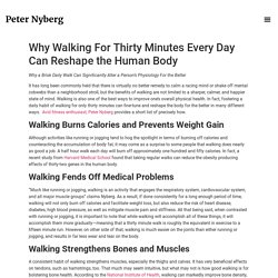 Why Walking For Thirty Minutes Every Day Can Reshape the Human Body - Peter Nyberg Official Website