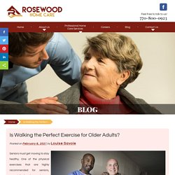 Is Walking the Perfect Exercise for Older Adults?