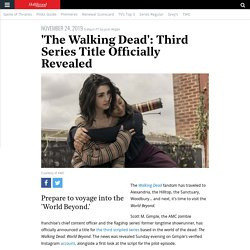 'The Walking Dead' Reveals Third Series Title