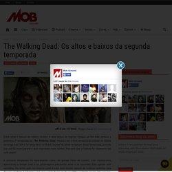 The Walking Dead: Os altos e baixos da segunda temporada
