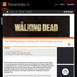 The Walking Dead: a tentacular transmedia success…