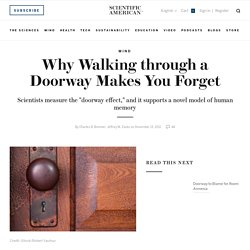 Why Walking through a Doorway Makes You Forget