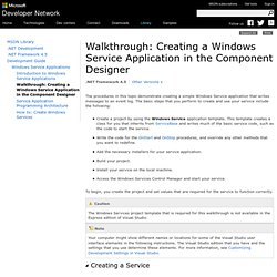 Walkthrough: Creating a Windows Service Application in the Component Designer