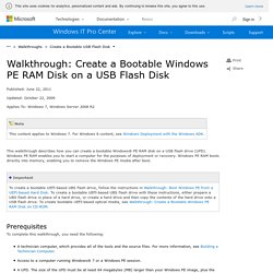 Walkthrough: Create a Bootable Windows PE RAM Disk on a USB Flash Disk