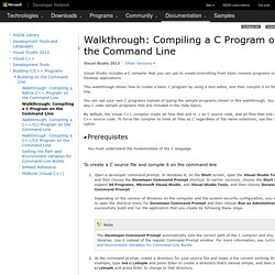 Walkthrough: Compiling a C Program on the Command Line