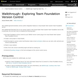Walkthrough: Exploring Team Foundation Source Control