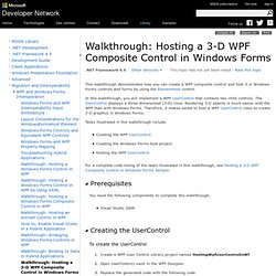 Walkthrough: Hosting a 3-D WPF Composite Control in Windows Forms