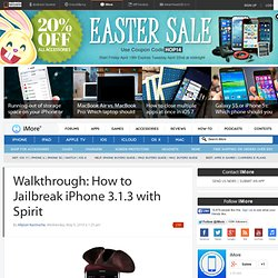 Walkthrough: How to Jailbreak iPhone 3.1.3 with Spirit