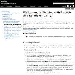 Walkthrough: Working with Projects and Solutions (C++)