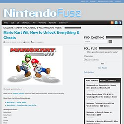 Mario Kart Wii, How to Unlock Everything - Tips, Tricks, Walkthroughs, and More | NintendoFuse