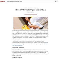 Floor & Walkway Safety Audit Guidelines