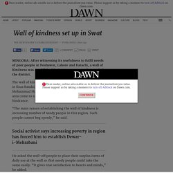 Wall of kindness set up in Swat - Newspaper - DAWN.COM