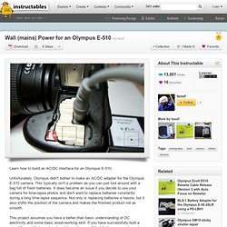 Wall (mains) Power for an Olympus E-510