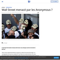 Wall Street menacé par les Anonymous ?