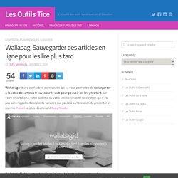 Wallabag. Sauvegarder des articles en ligne pour les lire plus tard