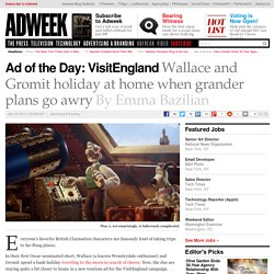 Ad of the Day: Wallace and Gromit Stump for VisitEngland