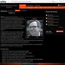 Wallace - Tomorrowland Wiki - Wikia