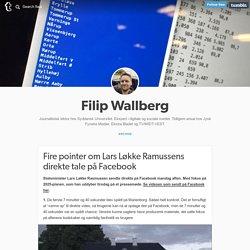Filip Wallberg — Fire pointer om Lars Løkke Ramussens direkte tale...