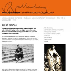 Raoul Wallenberg - RAOUL WALLENBERG - VARJE MÄNNISKA KAN GÖRA SKILLNAD