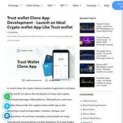 Trust Wallet Clone App Development