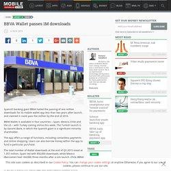 BBVA Wallet passes 1M downloads - Mobile World Live