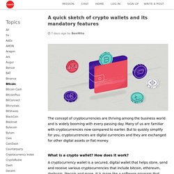 A quick sketch of crypto wallets and its mandatory features