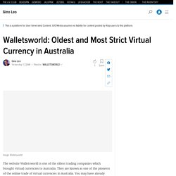 Walletsworld: Oldest and Most Strict Virtual Currency in Australia