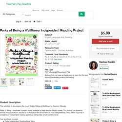 Perks of Being a Wallflower Independent Reading Project by Rachael Rankin