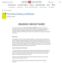 The Perks of Being a Wallflower - Reading Group Guide