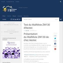 Test du WallMote ZW130 d'Aeotec - La domotique de Nechry