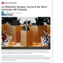 La Wallonie bloque l'accord de libre-échange UE-Canada