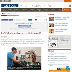 La Wallonie se tisse un territoire créatif