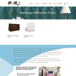 Wallpaper Adhesive Paste Archives - pvc wallpaper china vinyl wall paper 3d wallpapers