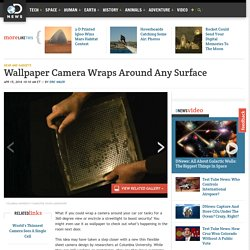 Wallpaper Camera Wraps Around Any Surface