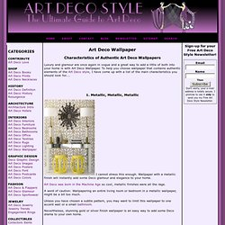 Art Deco Wallpaper, Art Deco Wallpaper Desings and Colors, Art Deco Interior Design Ideas.