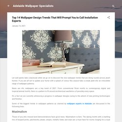Top 14 Wallpaper Design Trends That Will Prompt You to Call Installation Experts