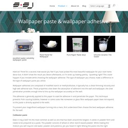 Buy wallpaper Paste at Heavy Vinyl wallpaper