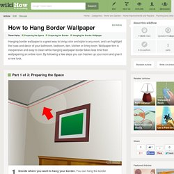 How to Hang Border Wallpaper