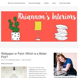 Wallpaper or Paint: Which is a Better Pick? - Rhiannon's Interiors