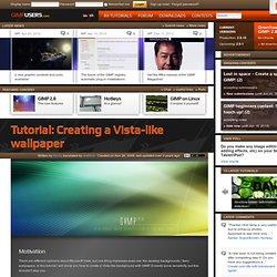 Creating a Vista-like wallpaper